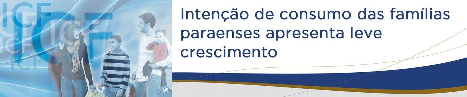 Intenção de consumo das famílias paraenses apresenta leve crescimento